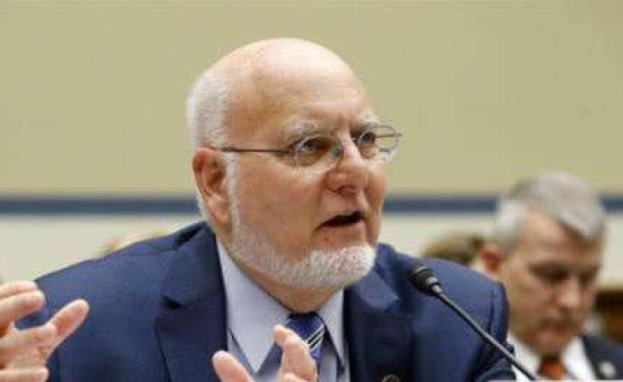 美CDC主任:无症状感染者达25%,疫情或持续24个月
