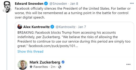 """爱德华·斯诺登(EdwardSnowden)推文:脸书正式让美国总统闭嘴了。不管会更好还是更坏,这将会是""""数字言论""""(digitalspeech)控制权之争的转折点。"""