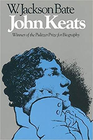W. Jackson Bate,约翰·济慈,哈佛大学出版社,Belknap出版社,1963
