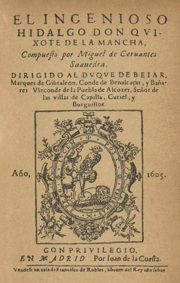 """塞万提斯,《堂吉诃德》初版扉页,1605年(堂吉诃德的完整标题为El ingenioso hidalgo/caballero Don Quijote de la Mancha,杨绛先生将题中的ingenioso一词译为""""奇情异想"""")"""