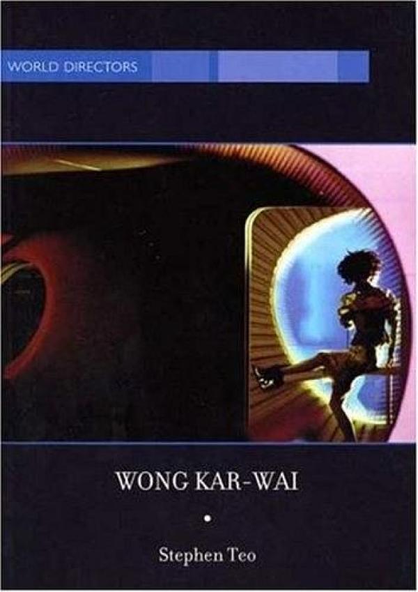 Wong Kar-Wai: Auteur of Time, 2005
