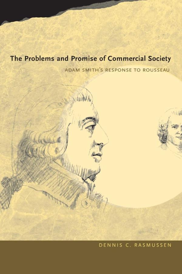 丹尼斯·C. 拉斯穆森:《商业社会的问题与承诺:亚当·斯密对卢梭的回应》