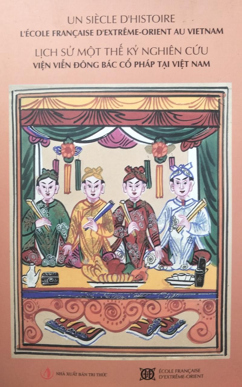 《一个世纪的研究历史:法国远东学院在越南》(河内:知识出版社,巴黎:远东学院,2014)书影