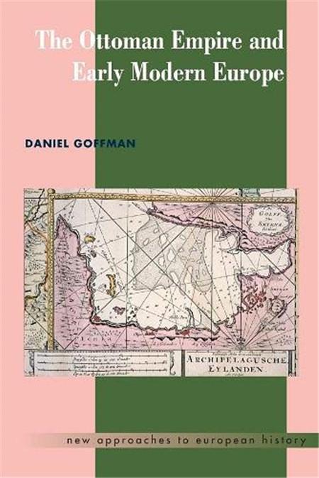 我读|奥斯曼帝国与近代早期欧洲:奥斯曼史研究的新视角