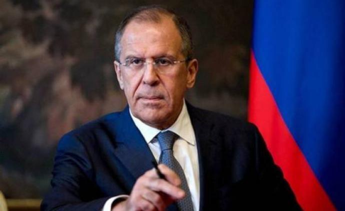 俄罗斯外长:香港问题是中国内政,美国对华施压言论前所未有
