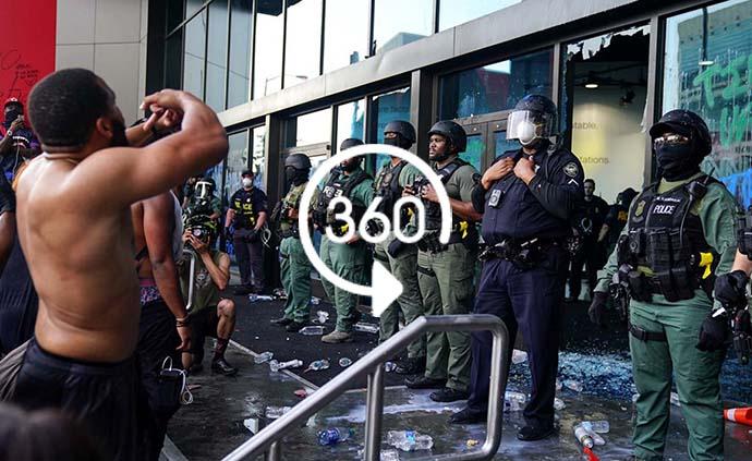 VR视频|抗议者袭击亚特兰大CNN总部与警察对峙
