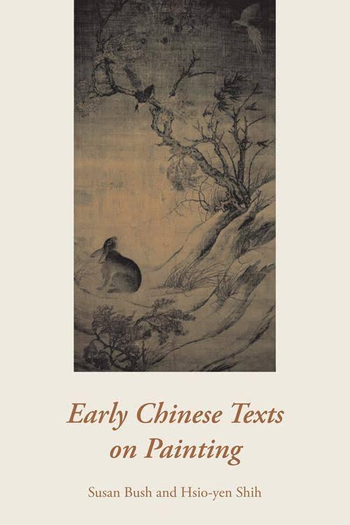 图10卜寿珊(Susan Bush)的《早期中国画论》