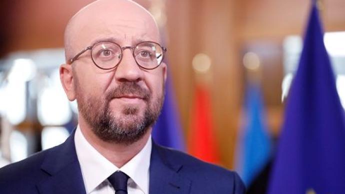 欧洲理事会主席米歇尔自我隔离,此前曾密切接触新冠感染者