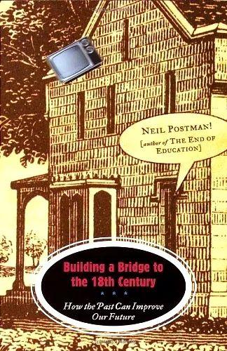 僧我·波茨曼,《建制一座通去十八世纪的桥》,维京公司2000年版